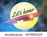 hoverboard flying in front of... | Shutterstock .eps vector #457899229