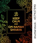 keep calm and om namah shivaya. ... | Shutterstock .eps vector #457937590