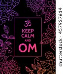 keep calm and om. om mantra... | Shutterstock .eps vector #457937614