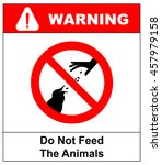 Do Not Feed The Animals...