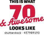 this is what 70 and awesome... | Shutterstock .eps vector #457989193