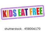 kids eat free grunge rubber... | Shutterstock .eps vector #458006170