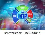 gdp   gross domestic produts... | Shutterstock . vector #458058046