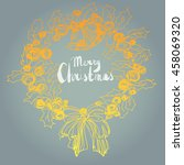 merry christmas   text on... | Shutterstock .eps vector #458069320