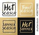 summer calligraphic.hand... | Shutterstock . vector #458075980