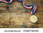 top view image of medal gold... | Shutterstock . vector #458078440