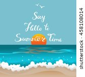 say hello to summer time. retro ... | Shutterstock .eps vector #458108014