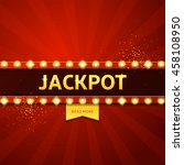 jackpot retro banner with... | Shutterstock .eps vector #458108950