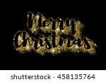 merry christmas greeting text... | Shutterstock .eps vector #458135764