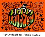 happy halloween lettering...   Shutterstock .eps vector #458146219