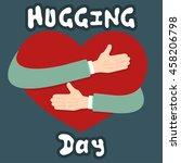 hugging day international... | Shutterstock .eps vector #458206798