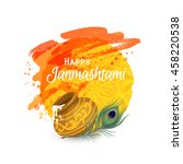 Happy Janmashtami. Indian fest. Dahi handi on Janmashtami, celebrating birth of Krishna. Watercolor abstract background. Template for creative flyer, banner, greeting cards Vector illustration - stock vector