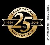 celebrating 25th years... | Shutterstock .eps vector #458225068