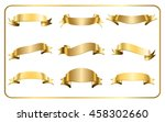 gold ribbons set. satin blank... | Shutterstock . vector #458302660