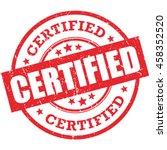 certified vector stamp. grunge... | Shutterstock .eps vector #458352520