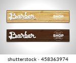 two banners for barbershop.... | Shutterstock .eps vector #458363974