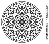 mandala for painting. vector... | Shutterstock .eps vector #458388334