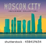 moscow city buildings on sunset.... | Shutterstock .eps vector #458419654