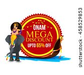 onam mega discount with upto 65 ... | Shutterstock .eps vector #458529853