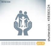 family life insurance sign icon.... | Shutterstock .eps vector #458583124