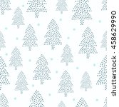 xmas trees and snow pattern on... | Shutterstock .eps vector #458629990