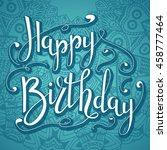 vector hand lettering. happy... | Shutterstock .eps vector #458777464
