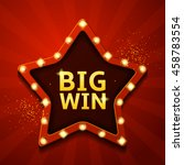big win retro banner in the... | Shutterstock .eps vector #458783554