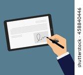digital signature on tablet.... | Shutterstock .eps vector #458840446