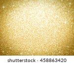 golden abstract background | Shutterstock . vector #458863420