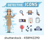 set of detective icons.... | Shutterstock .eps vector #458942290