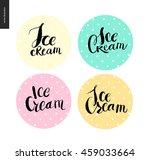 set of writings ice cream on... | Shutterstock .eps vector #459033664