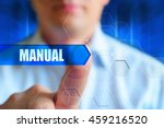"Small photo of Manual concept illustration. A man press virtual blue button with word ""Manual""."