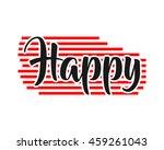 happy typography typographic...   Shutterstock .eps vector #459261043