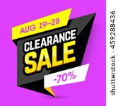 clearance sale banner  poster.... | Shutterstock .eps vector #459288436