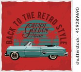 hand drawn retro car with a... | Shutterstock .eps vector #459289690