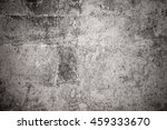 grunge wall  highly detailed... | Shutterstock . vector #459333670