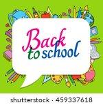 background of different school... | Shutterstock .eps vector #459337618