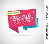 big sale  this weekend special... | Shutterstock .eps vector #459346654