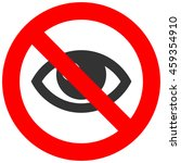 Forbidden Sign With Human  Eye...