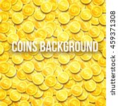 gold coins top view background... | Shutterstock .eps vector #459371308