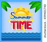 summer illustration. the sun... | Shutterstock .eps vector #459401740