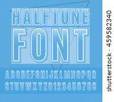 vector halftone alphabet ... | Shutterstock .eps vector #459582340