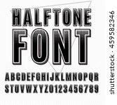 vector halftone alphabet ... | Shutterstock .eps vector #459582346