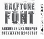 vector halftone alphabet ... | Shutterstock .eps vector #459582349