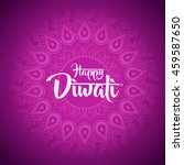 happy diwali with ornament of... | Shutterstock .eps vector #459587650