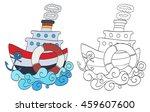 hand drawn cartoon steamship... | Shutterstock .eps vector #459607600