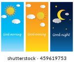 good morning good night day... | Shutterstock .eps vector #459619753