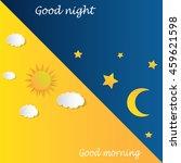 good morning good night day... | Shutterstock .eps vector #459621598