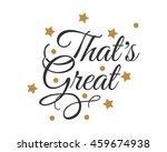 that's great text icon 1 | Shutterstock .eps vector #459674938