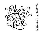 your beautiful smile hand... | Shutterstock . vector #459687766